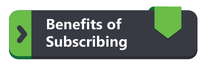 Benefits of Subscribing